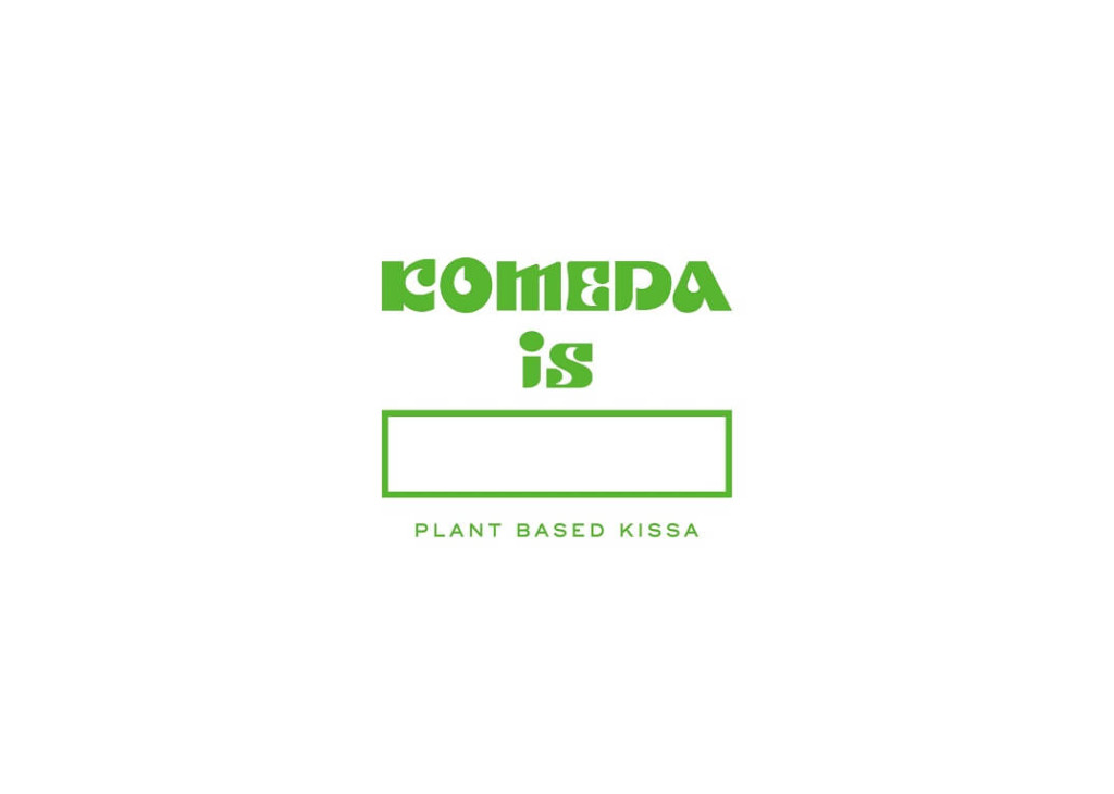 コメダ新業態プラントベースの「KOMEDA is □ (コメダイズ)」